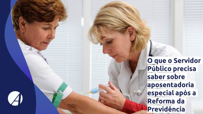 O que o Servidor Público precisa saber sobre aposentadoria especial após a Reforma da Previdência